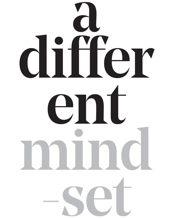 a different mindset